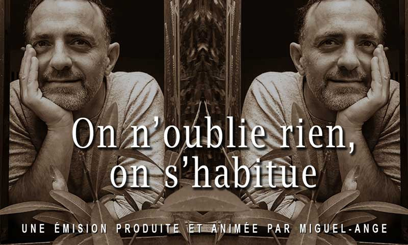 On n'oublie rien on s'habitue